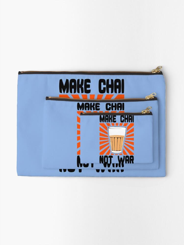 Alternate view of Make Chai Not War Funny Geek Nerd Zipper Pouch