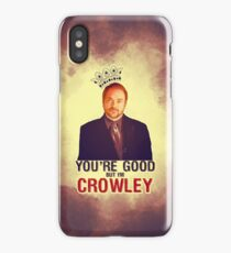 I'm Crowley! iPhone Case