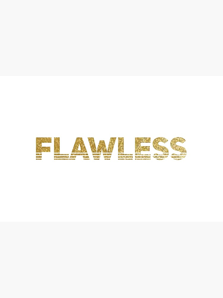 Flawless by PurpleLoxe