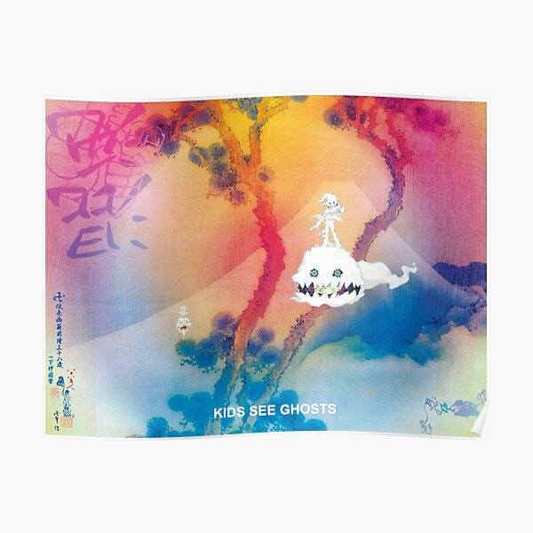 KIDS SEE GHOSTS MERCH Poster