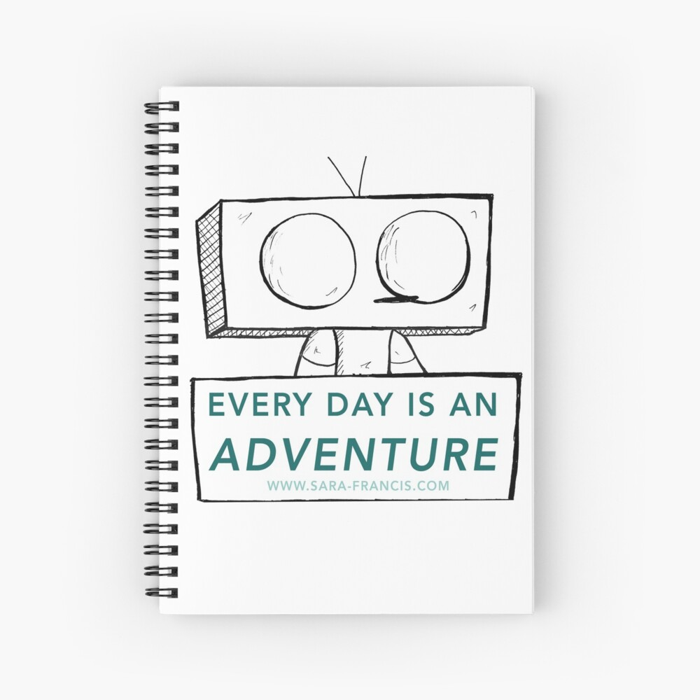 Every Day is An Adventure (Wobot) Spiral Notebook