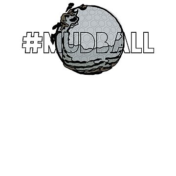 Fairway Problems Mudball Golfers Design by Andrewkgolf