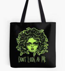 DON'T LOOK AT ME  Tote Bag