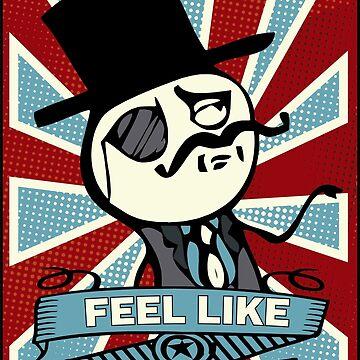 FEEL LIKE A SIR by coderman