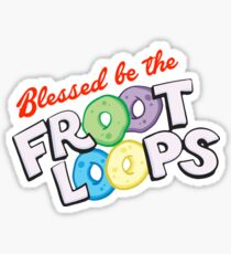 Blessed Be the Fruit Loops Sticker