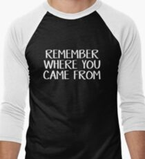 Remember where you came from Men's Baseball ¾ T-Shirt