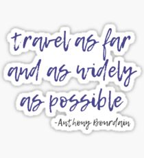 Travel - Anthony Bourdain Sticker