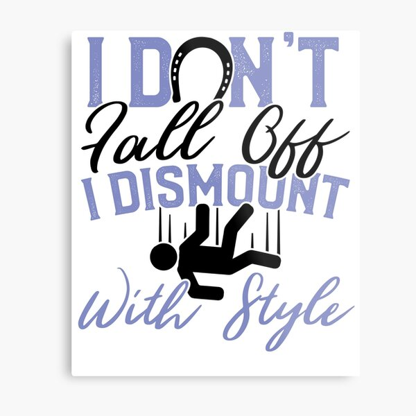 Savvy Turtle Funny Horse Riding for Women Dismount with Style Metal Print