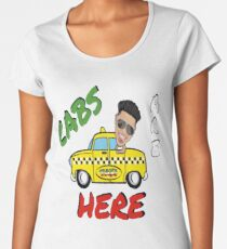 Cabs Are Here Women's Premium T-Shirt