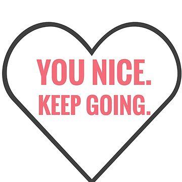 You Nice. Keep Going. Park Jimin - BTS  by CactusPop