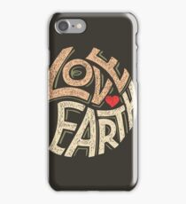 I Love the Earth iPhone Case/Skin