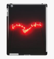 F**king beautiful neon lights iPad Case/Skin
