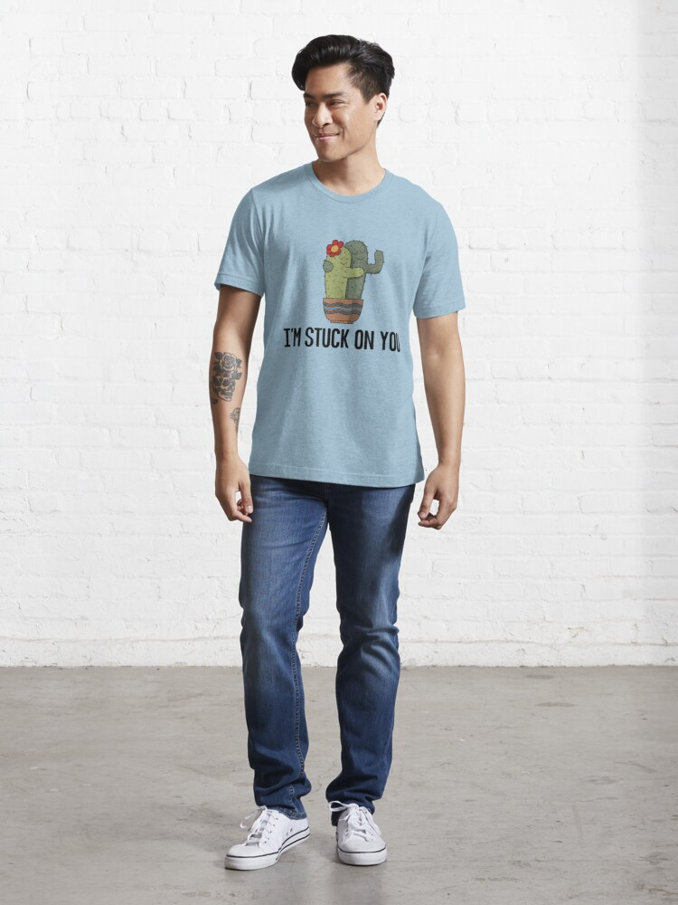 Alternate view of I'm Stuck On You - Funny Cactus Pun Gift Essential T-Shirt