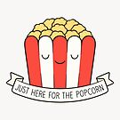 Just Here For The Popcorn by kimvervuurt