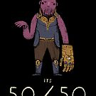 its 50/50 by louros