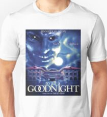 TO ALL A GOODNIGHT Unisex T-Shirt
