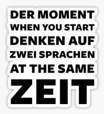 DER MOMENT Sticker