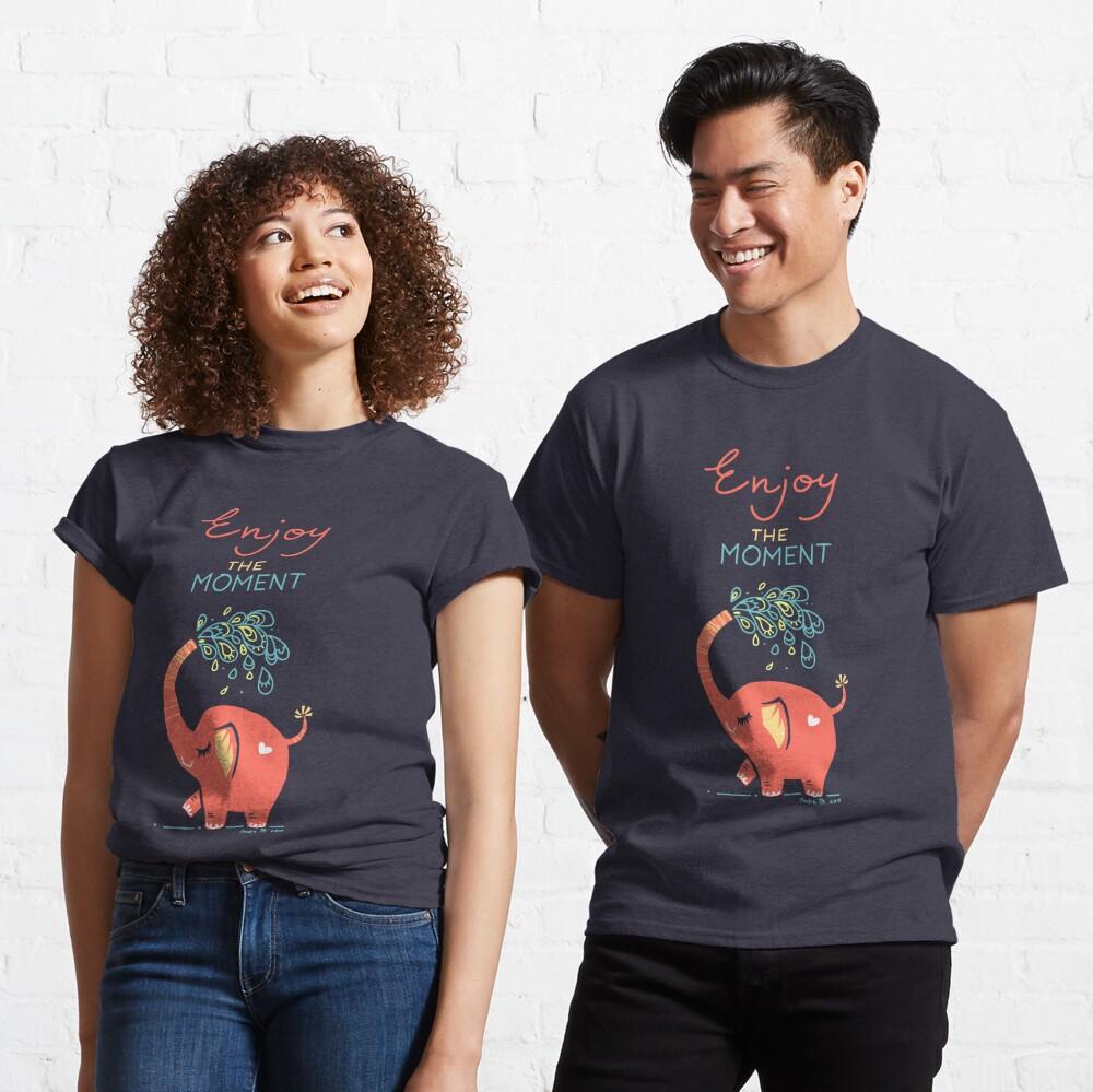Enjoy the Moment Classic T-Shirt
