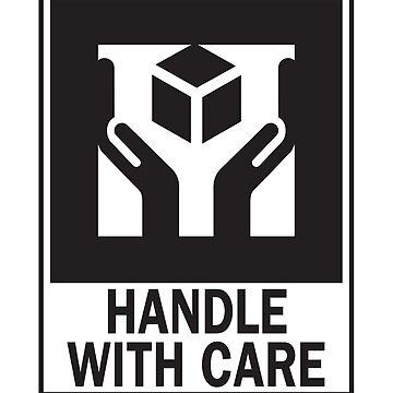 Handle With Care by BrchtV