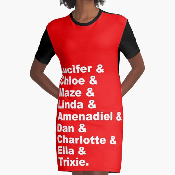 Lucifer & Chloe & Maze & Linda & Amenadiel & Dan & Charlotte & Ella & Trixie Graphic T-Shirt Dress
