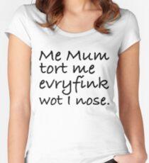 Mum Tort Me Evryfink - Black Lettering, Funny Women's Fitted Scoop T-Shirt
