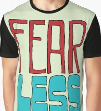 Fear Less Graphic T-Shirt