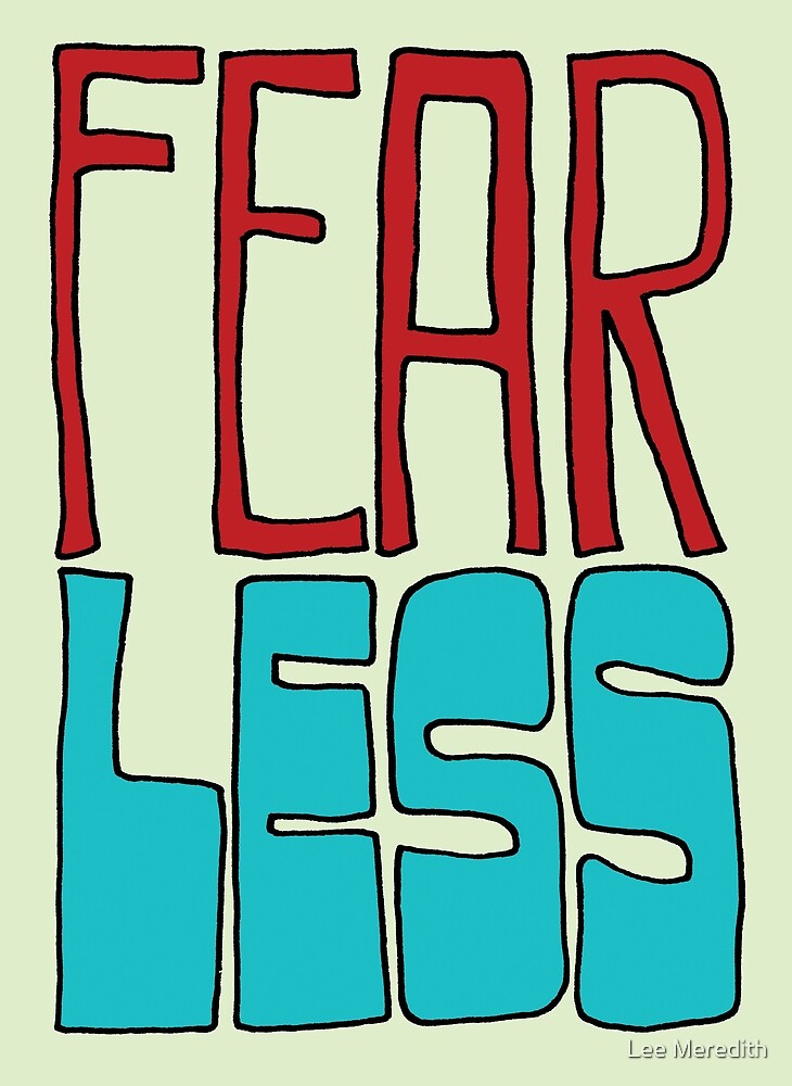 Fear Less by Lee Meredith