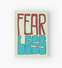 Fear Less Hardcover Journal