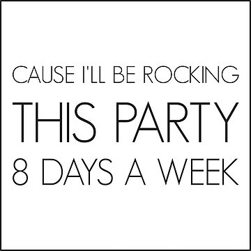 Party all week long by Lyricz