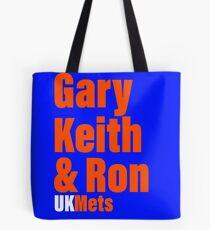 UKMets Gary Keith @ Ron Tote Bag