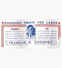 1936 Roosevelt Fights For Labor Poster