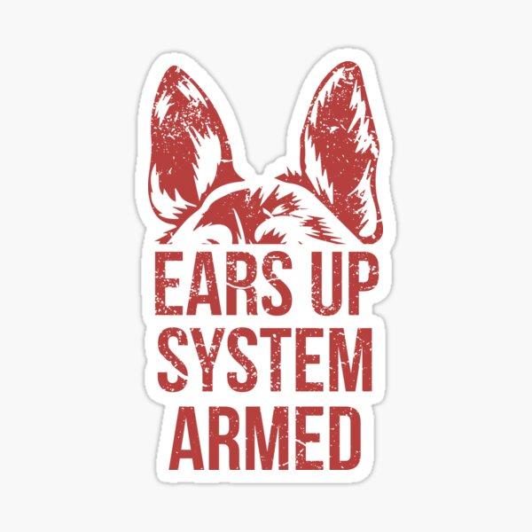 German Shepherd Ears Up System Armed T Shirt Sticker