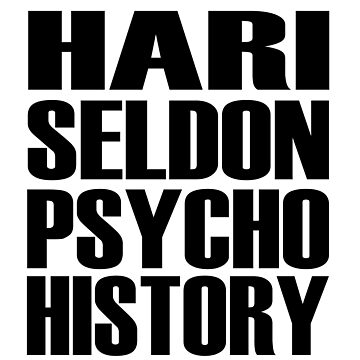 Hari Seldon Pyschohistory by danscifi