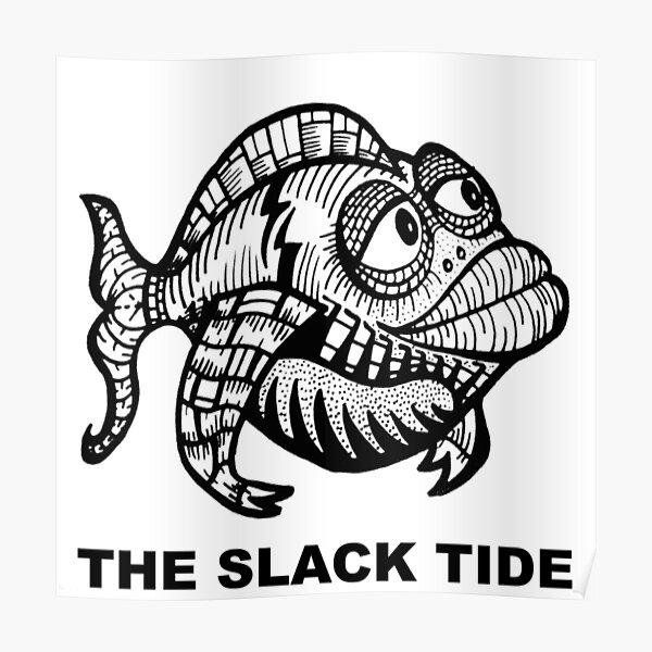 The Slack Tide Poster