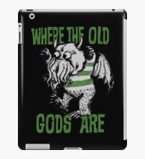 Where The Old Gods Are iPad Case/Skin