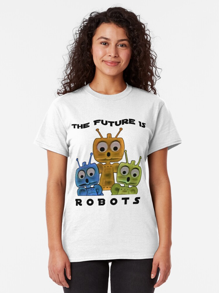 Alternate view of The Future ...  Robots ! Classic T-Shirt