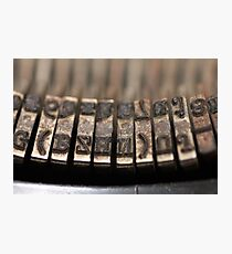 Old Typewriters Make the Best Friends Photographic Print