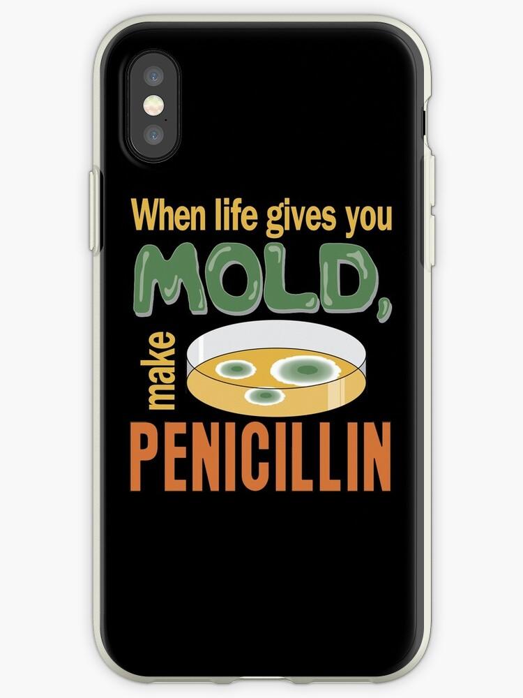 73a63373d9 When Life Gives You Mold Make Penicillin