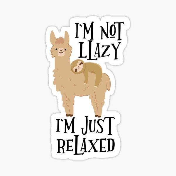 Sloth Sleeping on Llama - I'm not Llazy I'm Just Relaxed Sticker