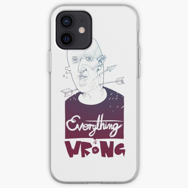 Everything is Wrong iPhone Soft Case