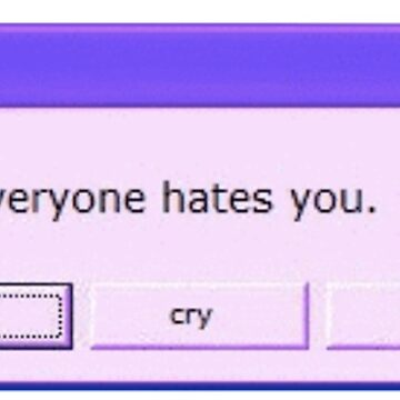 Everyone Hates You - Edgy Tumblr by miramakesmovies