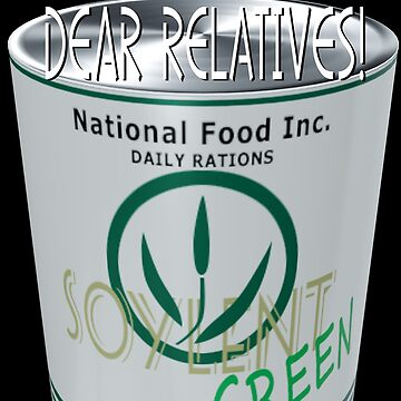Enjoy Soylent Green with relatives by Exilant