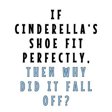 Cinderella's Shoe by autoboxdesign