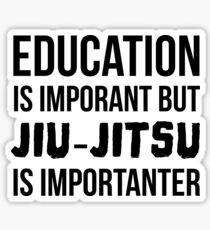 Jiu-Jitsu Is Importanter Sticker