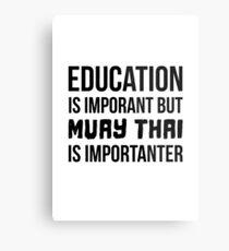Lienzo metálico Muay Thai es más importante