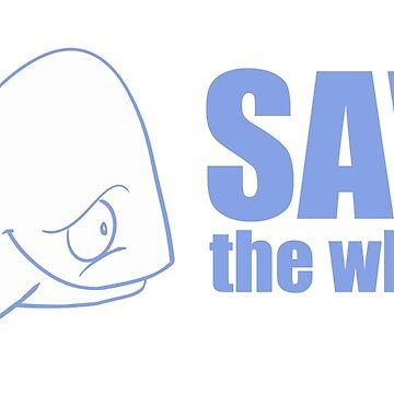 SAVE THE WHALES by wiboandbear