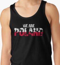 We are Poland - Poland Flag Men's Tank Top