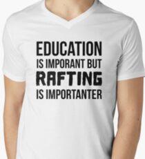 Rafting Is Importanter Men's V-Neck T-Shirt
