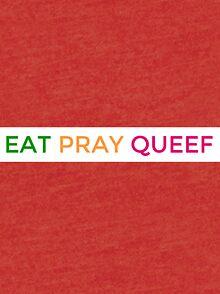 eat pray queef