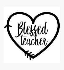 Blessed Teacher Gift | Religious Jesus Photographic Print